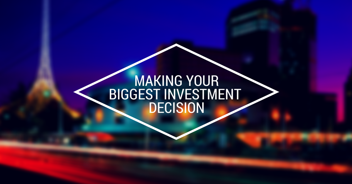 Investment Basics: Making Your Biggest Investment Decision