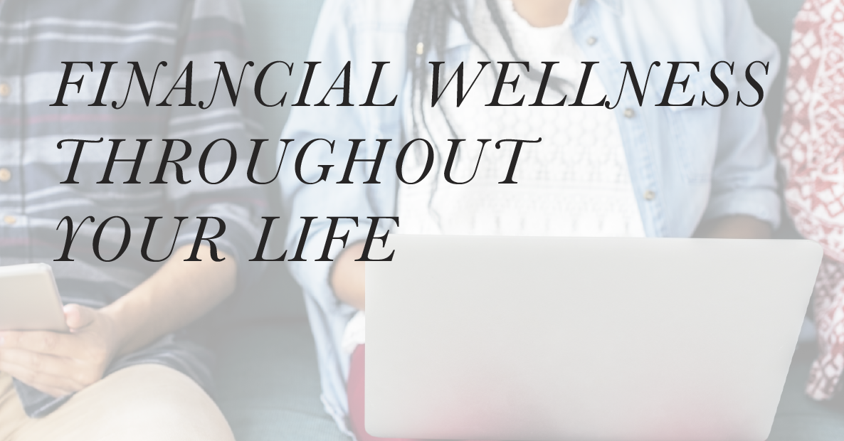 Investment Basics: Financial Wellness Throughout Your Life