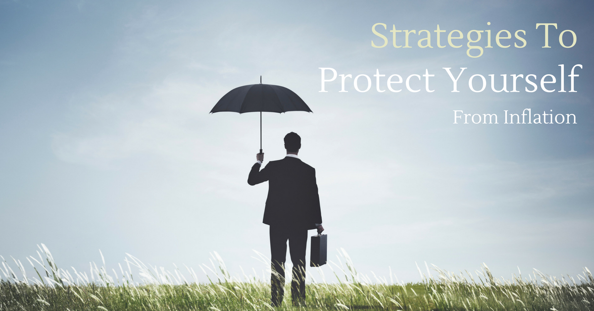 Strategies to Protect Yourself from Inflation