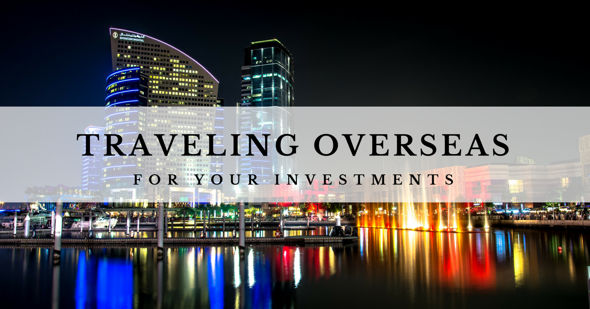 Investment Basics: Traveling Overseas for Your Investments