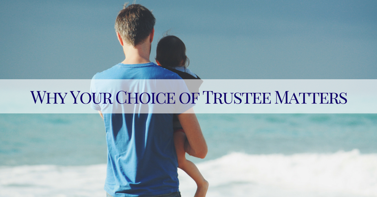 why your choice of trustee matters sioux city