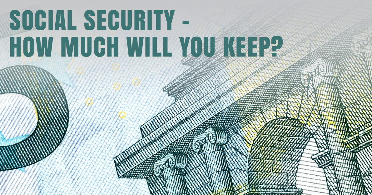 Investment Basics: Social Security — How Much Will You Keep?