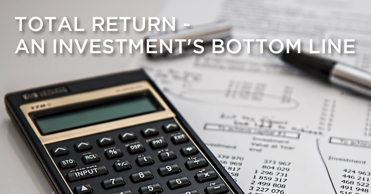 Total Return — An Investment's Bottom Line